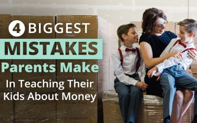 4 Mistakes Parents Can Make When Teaching Kids About Money