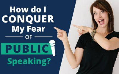 How Do I Conquer My Fear of Public Speaking?
