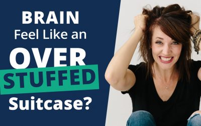 Does Your Brain Ever Feel Like An Overstuffed Suitcase?