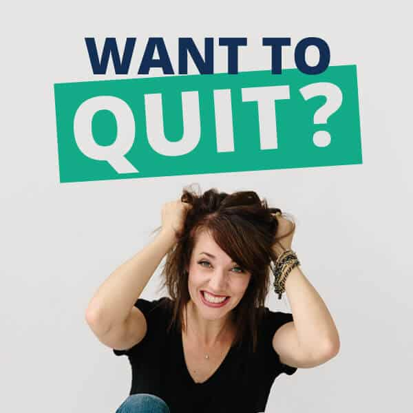 want to quit