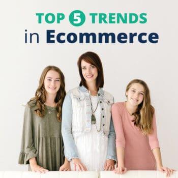 Top 5 Ecommerce Trends FB