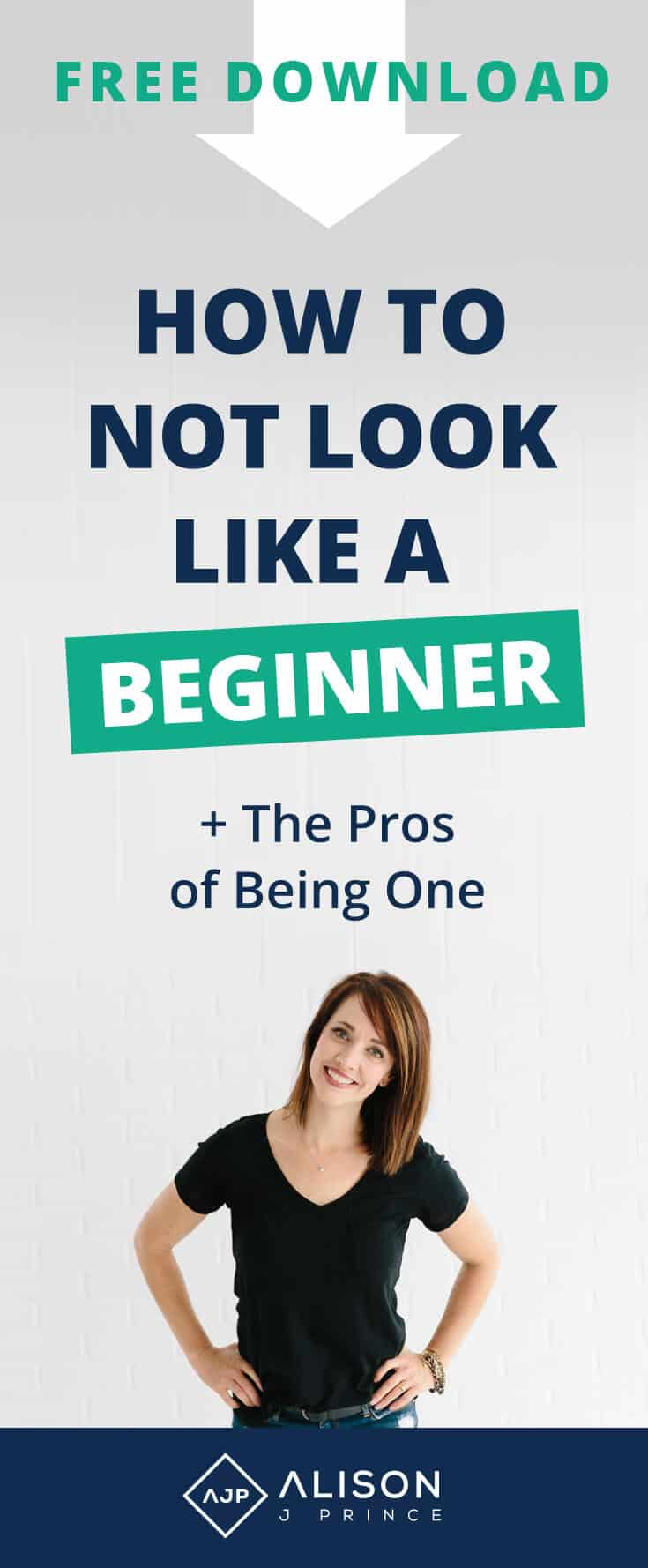 Ecommerce and Online Businesses: The Pros of Being a Beginner and How Not to Look Like One - Alison Prince