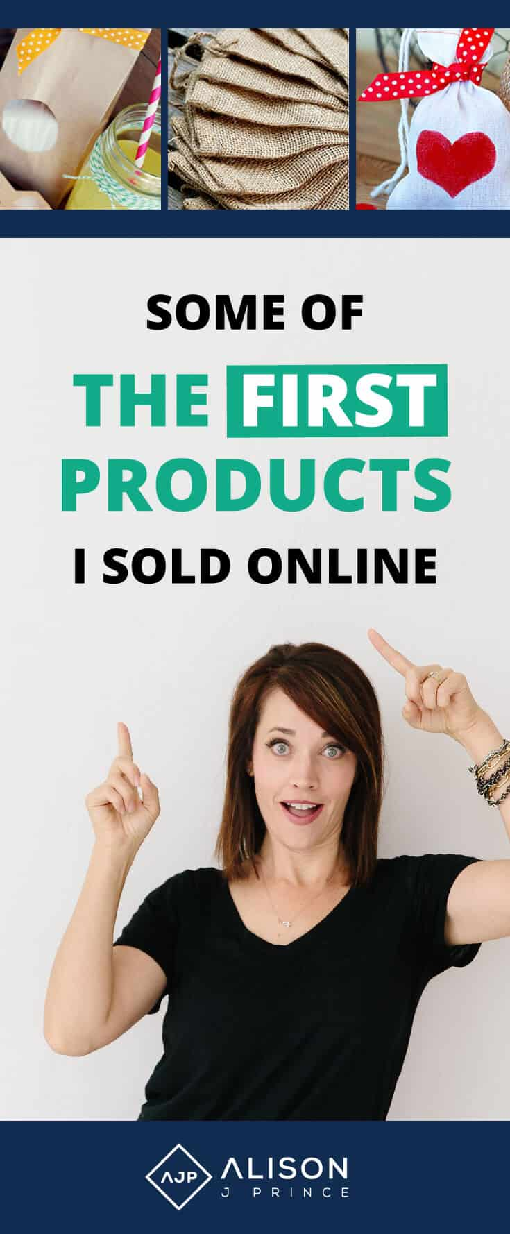 Starting an online business with no money - find out the first products Alison Prince ever sold