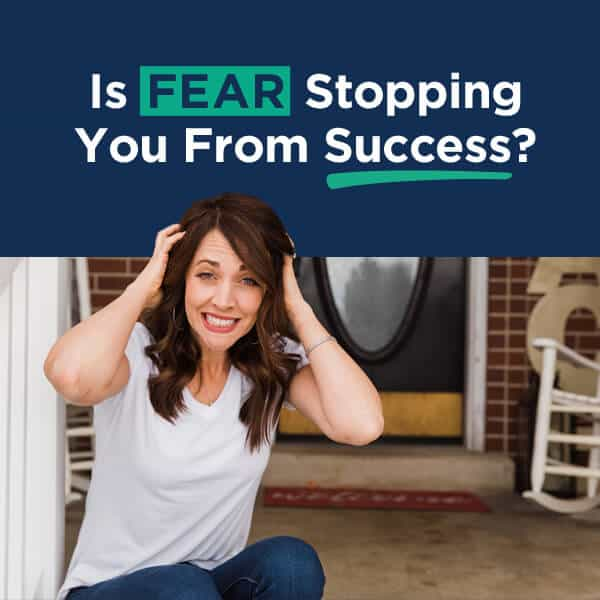 Is Fear Stopping You From Success? Overcoming Fear by Alison Prince