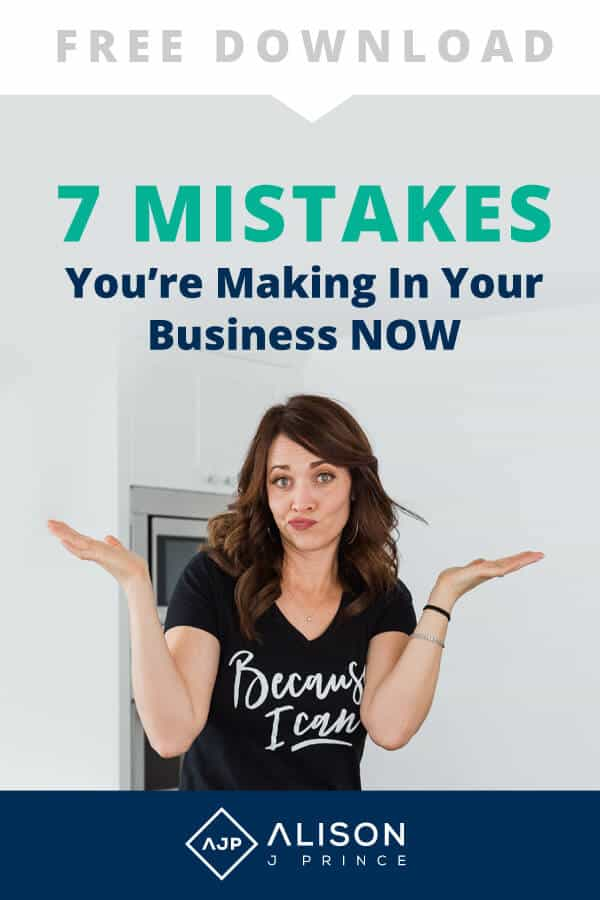 Don't make these 7 business mistakes