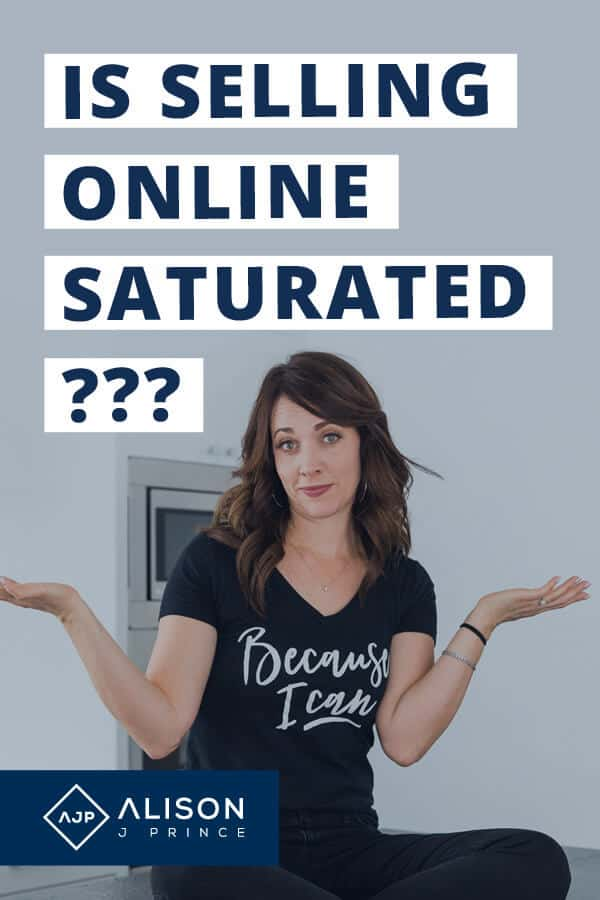 "Selling Online Saturated? Alison J. Prince says ""no."""