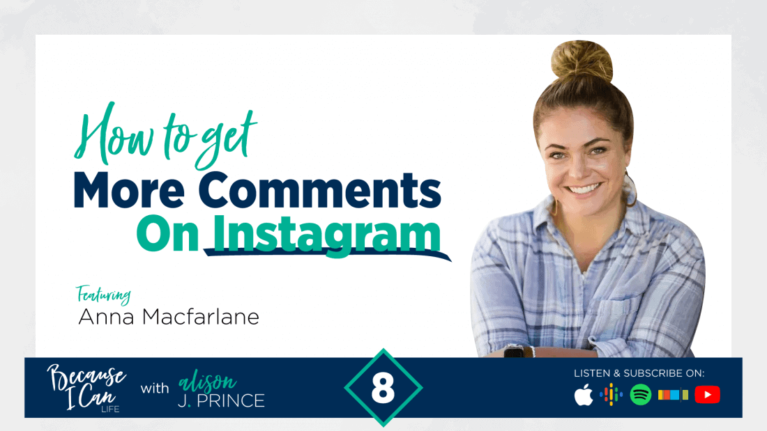 anna macfarlane how to get more caomments on instagram