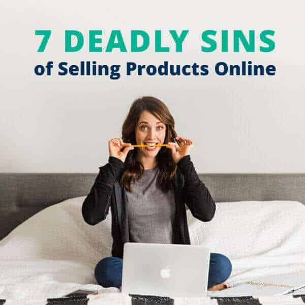 Learn the 7 Deadly Sins of E-Commerce from online business expert Alison J. Prince.