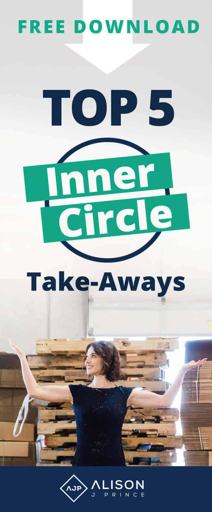 Top 5 Takeaways - Click Funnels Inner Circle - Alison Prince