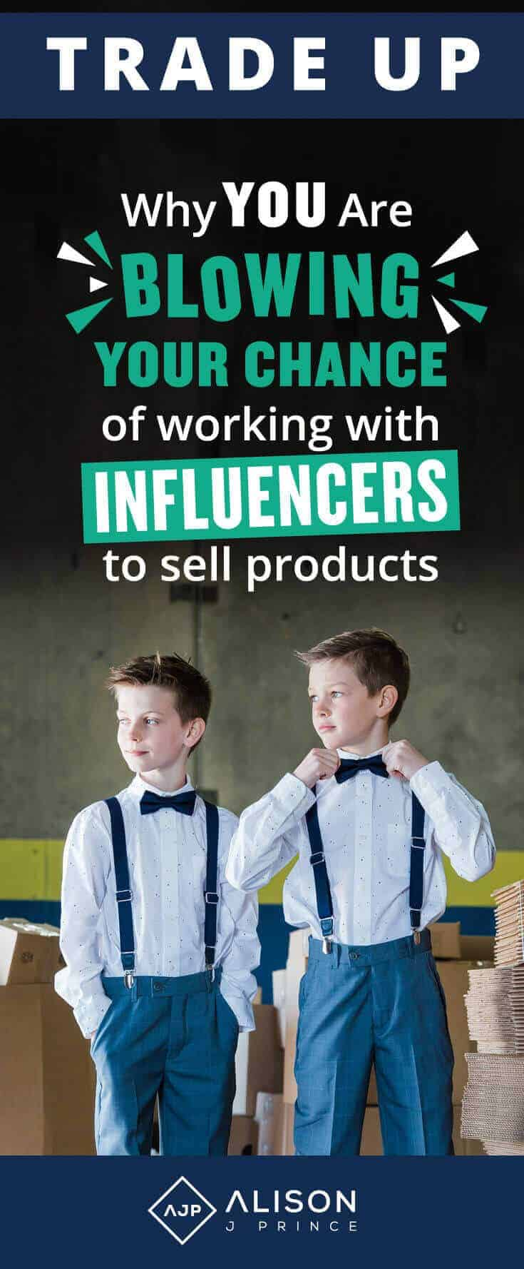 Working with Influencers for your commerce business - learn to trade up